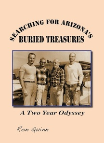 Searching for Arizona's Buried Treasures by Ron Quinn